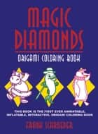 Magic Diamonds - Origami Coloring Book ebook by Frank Schroeder