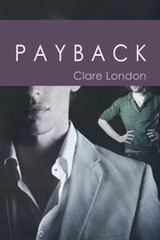 Payback ebook by Clare London