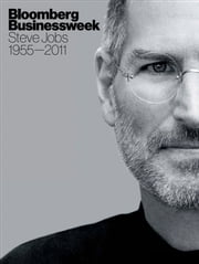 Steve Jobs: 1955-2011 ebook by Bloomberg Businessweek