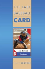 The Last Baseball Card ebook by Renee Krotche