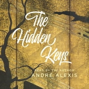 The Hidden Keys audiobook by André Alexis