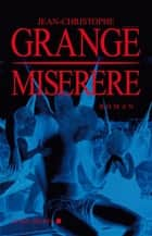 Miserere ebook by Jean-Christophe Grangé