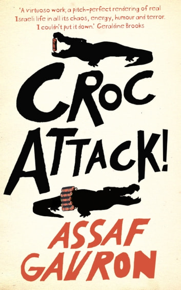 CrocAttack! ebook by Assaf Gavron