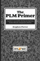 The PLM Primer ebook by Stephen Porter