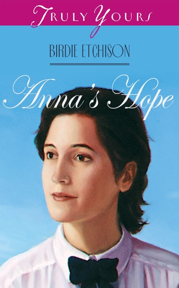 Anna's Hope ebook by Birdie L Etchison