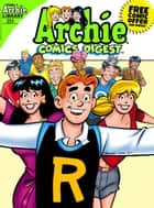 Archie Comics Digest #254 ebook by Archie Superstars