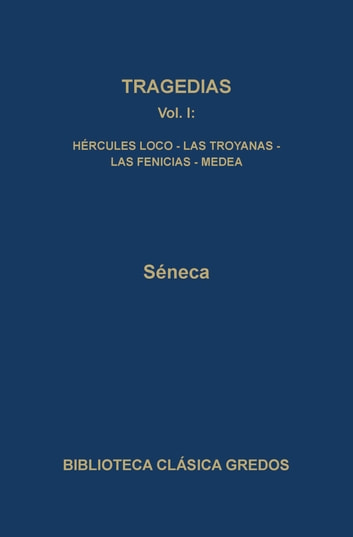 Tragedias I ebook by Séneca