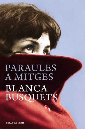Paraules a mitges ebook by Blanca Busquets