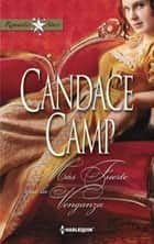 Mas fuerte que la venganza ebook by Candace Camp