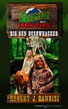 Big Gun Bushwhacker ebooks by Robert J. Randisi