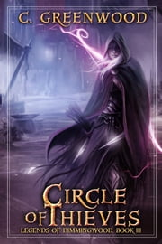 Circle of Thieves ebook by C. Greenwood
