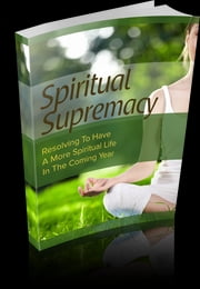 Spiritual Supremacy ebook by Anonymous