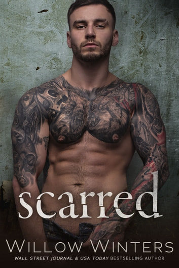 Scarred - Damaged Duet Book 2 ebook by Willow Winters