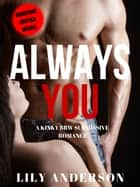 Always You ebook by Lily Anderson