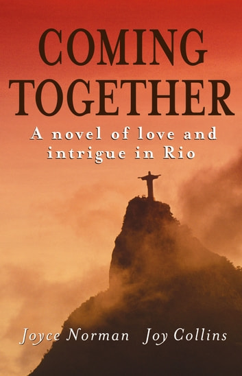 Coming Together ebook by Joyce Norman,Joy Collins