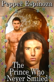 The Prince Who Never Smiled ebook by Pepper Espinoza
