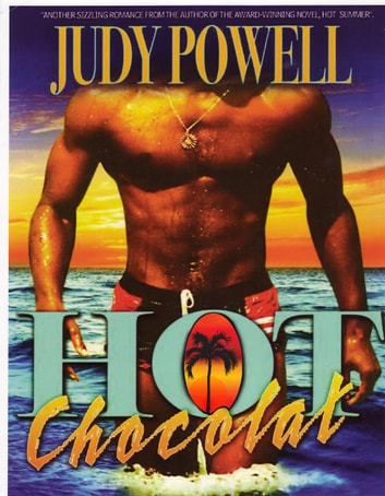 Hot Chocolat - The Hot Caribbean Love Series, #2 ebook by Judy Powell