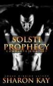Solsti Prophecy: Paranormal Romance Boxed Set (6 original works)