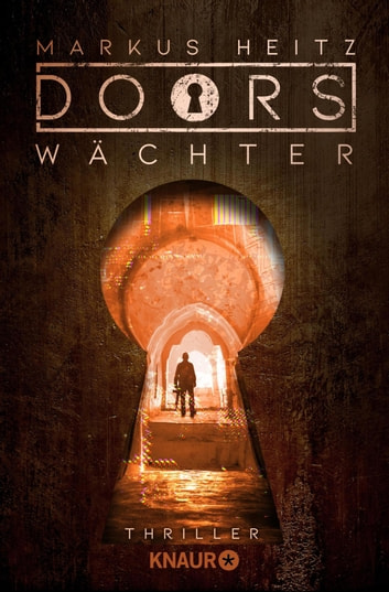 DOORS - WÄCHTER - Roman eBook by Markus Heitz