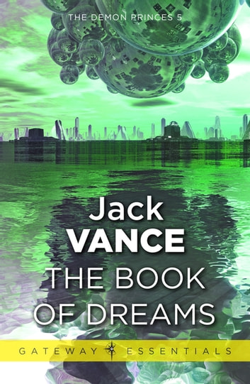 The Book of Dreams ebook by Jack Vance