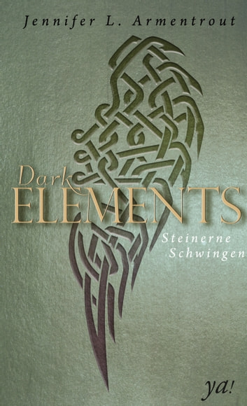 Dark Elements 1 - Steinerne Schwingen ebook by Jennifer L. Armentrout