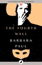 The Fourth Wall ebook by Barbara Paul