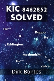 KIC 8462852 Solved ebook by Dirk Bontes
