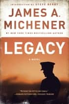 Legacy ebook by James A. Michener,Steve Berry