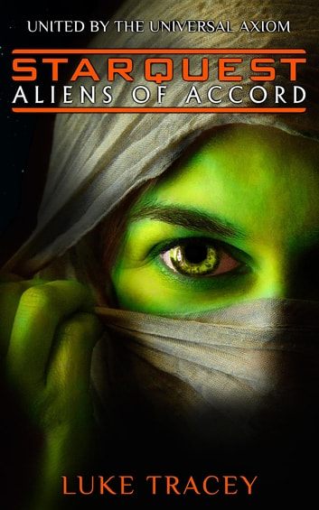 Aliens of Accord ebook by Luke Tracey