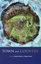 Town And Country ebook by Anthony Barnett, Roger Scruton