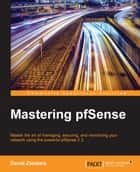 Mastering pfSense ebook by David Zientara