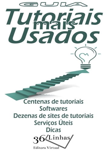 Guia Tutoriais Mais Usados ebook by Ricardo Garay