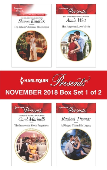 Harlequin Presents November 2018 - Box Set 1 of 2 - The Italian's Christmas Housekeeper\The Innocent's Shock Pregnancy\Her Forgotten Lover's Heir\A Ring to Claim His Legacy ebook by Sharon Kendrick,Carol Marinelli,Annie West,Rachael Thomas