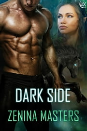 Dark Side ebook by Zenina Masters