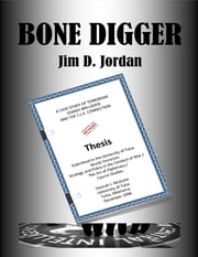 Bone Digger ebook by Jim D. Jordan