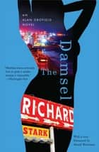 The Damsel - An Alan Grofield Novel ebook by Richard Stark, Sarah Weinman