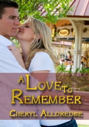 A Love to Remember ebook by Cheryl Alldredge
