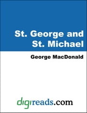 St. George and St. Michael ebook by MacDonald, George