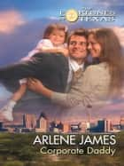 Corporate Daddy 電子書 by Arlene James