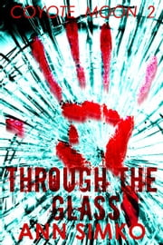Through the Glass ebook by Ann Simko