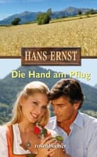Die Hand am Pflug ebook by Hans Ernst