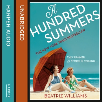 A Hundred Summers audiobook by Beatriz Williams