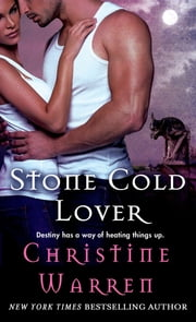 Stone Cold Lover - A Beauty and Beast Novel ebook by Christine Warren