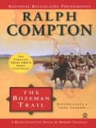 Ralph Compton the Bozeman Trail ebook by Ralph Compton