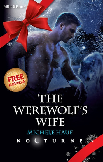 The Werewolf's Wife / Desire Calls ebook by Caridad Piñeiro