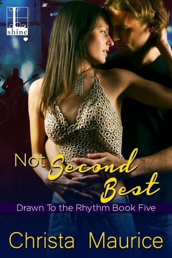 Not Second Best ebook by Christa Maurice