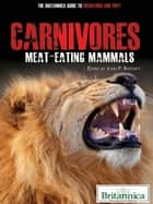 Carnivores ebook by Britannica Educational Publishing,Rafferty,John P