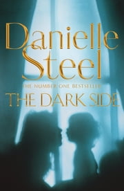 The Dark Side ebook by Danielle Steel