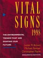 Vital Signs 1998 ebook by The Worldwatch Institute