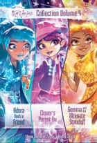 Star Darlings Collection: Volume 4 - Adora Finds a Friend; Clover's Parent Fix; Gemma and the Ultimate Standoff ebook by Shana Muldoon Zappa